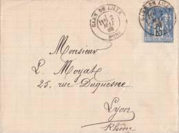 Letrre  1882 Avec 15c Sage, SCALABRE-DELCOUR à Tourcoing,  Gare De Lille Pour Lyon /1582 - Poststempel (Briefe)