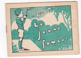 Semelles Wood-milne -brochure11x14cm 6 Feuillets. Morale Enfant Dessin (illustrateur?) . Le Jeune Fumeur - Tabac Pipe - Advertising