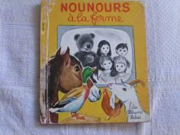 Les Albums Roses NOUNOURS A LA FERME - Livres, BD, Revues