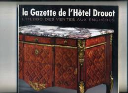 - LA GAZETTE DE L'HOTEL DROUOT . N°35 2007 . LA COLLECTION ALAIN DELON - Magazines: Subscriptions