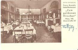 """AK 474  Wien - Franz Brandls Hotel  """" Zum Goldenen Hirschen """" / Speisesaal Um 1939 - Wien"""
