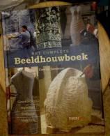 Het Complete Beeldhouwersboek (Geschiedenis - Materiaal - Techniek - Afwerking) - Practical