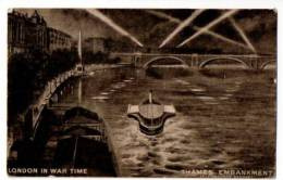 POSTCARD LONDON IN WARTIME THAMES EMBANKMENT  SEARCHLIGHTS WW2 AIR RAIDS - River Thames