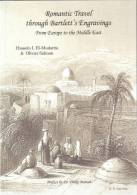 Romantic Travel Through Bartlett´s Engravings: Netherlands, Belgium, Turkey, Palestine, Lebanon, Syria, Egypt - Exploration/Voyages