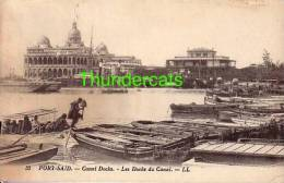 EGYPT EGYPTE PORT SAID CANAL DOCKS LES DOCKS DU CANAL - Egypte
