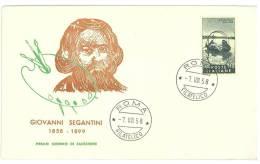 FDC - BUSTA ROMA  - GIOVANNI SEGANTINI  ANNO 1958  - ITALIA REPUBBLICA - FIRST DAY COVER - FDC