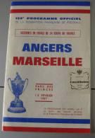 Programme Officiel Coupe De France Angers-Marseille 1967 Foot Ball - Programmes