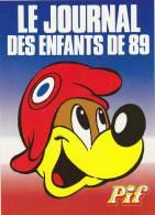 PIF. Carte Postale, Le Journal Des Enfants De 89. Bicentenaire. Pif Avec Bonnet Phrygien Sur Fond De Drapeau Français.. - Cartes Postales