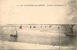 SAINT VALERY SUR SOMME ARRIVEE DES BARQUES VOILIERS - Saint Valery Sur Somme