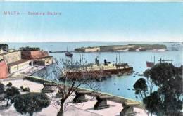 MALTE - MALTA - SALUTING BATTERY, Hafen, Dampfschiff, Seltene Alte Karte, 1918 - Malta