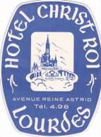 FRANCE LOURDES HOTEL CHRIST ROI VINTAGE LUGGAGE LABEL - Hotel Labels