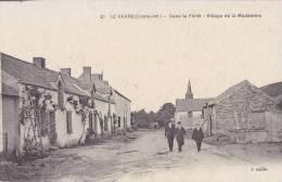 ¤¤  -  21   -  LE GAVRE   -  Dans Le Forêt  -  Village De La Madeleine   -  ¤¤ - Le Gavre