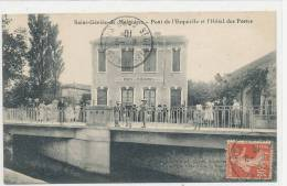30 // SAINT GENIES DE MALGOIRES   Pont De L'Esquielle Et Hotel Des Postes - France