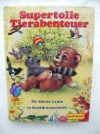 """""""Supertolle Tierabenteuer"""" Für Kleine Leute (in Großdruckschrift) Zum Vorlesen Und Selberlesen - Livres Pour Enfants"""