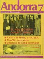 ANDORRA  7 SETMANARI D´INFORMACIÓ DEL PRINCIPAT Nº 289. DEL 1  AL 8  DE JUNIO DEL 1984 - Documentos Históricos