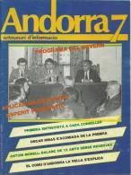 ANDORRA  7 SETMANARI D´INFORMACIÓ DEL PRINCIPAT Nº 290. DEL 8  AL 15  DE JUNIO DEL 1984 - Documentos Históricos