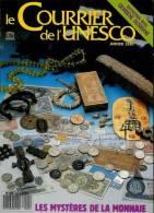 Le Courrier De L´UNESCO Janvier 1990 - Les Mystères De La Monnaie - Livres, BD, Revues