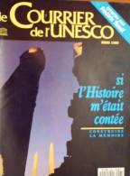 Le Courrier De L´UNESCO Mars 1990 - Si L'histoire M'était Contée, Construire La Mémoire - Livres, BD, Revues
