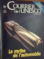 Le Courrier De L´UNESCO Octobre 1990 - Le Mythe De L'automobile - Claude Lévi-Strauss - Livres, BD, Revues