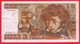 10 FRANCS BERLIOZ 1 BILLET FRANCAIS TYPE 1972 USAGE U. 16 N° 35011 C.7-2-1974.C - 1962-1997 ''Francs''