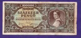 HUNGARY 1945 Used VF  Banknote 100.000 Pengo (folded) KM 120 - Hungary