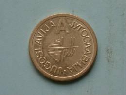 JUGOSLAVIJA - A ............. ( 5.8 Gram / 23 Mm.) ! - Jetons & Médailles