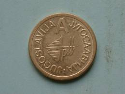 JUGOSLAVIJA - A ............. ( 5.8 Gram / 23 Mm.) ! - Unclassified