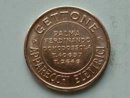 GETTONE FLIPPERS Palma Ferdinando Domodossola ( 8.3 Gram / 28 Mm.) ! - Italie