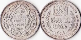 TUNISIE *  10 Francs 1939 Protectorat Français ( 1881 - 1956 ) - Ahmed , Bey  *  TUNISIA - Tunisia