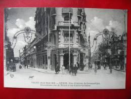 CPA ALLIER - VICHY 1913 - Fête De Gymnastique - Décorations Rue De Nîmes Et Rue Cunin-Gridaine - Vichy