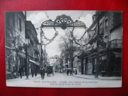 CPA ALLIER - VICHY 1913 - Fête De Gymnastique - Décorations Rue De Nîmes - Vichy