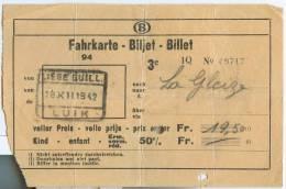 Billet D´un Voyage En Chemin De Fer Belge Pour Le Trajet De Liège -Guillemins à La Gleize Le 18 Décembre 1942. - Europe