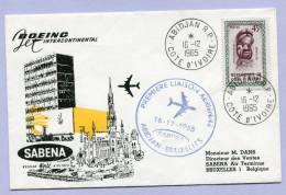 First Fligt SABENA Premiere Liaison Aerienne ABIDJAN To  BRUXELLES 1965 (123) - Côte D'Ivoire (1960-...)