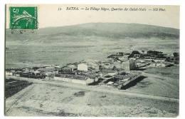 Batna - Le Village Nègre - Quartier Des Ouled-Nails- Bon Etat - Batna