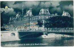 CPA Paris La Nuit, L'Hôtel De Cille Et Le Pont D'arcole (pk6103) - Parijs Bij Nacht