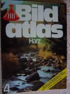 N° 4  HB BILD ATLAS - HARZ - RV REISE Und VERKEHRSVERLAG - Revue Touristique En Allemand - Reise & Fun