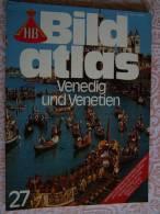 N° 27 HB BILD ATLAS - VENEDIG Und VENETIEN - RV REISE Und VERKEHRSVERLAG - Revue Touristique En Allemand - Reise & Fun