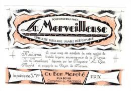 """ETIQUETTE LINGERIE FINE """"LA MERVEILLEUSE """" EPAULETTE TUBULAIRE - COMPTOIR DE MERCERIE AU BON MARCHE PARIS - Publicités"""