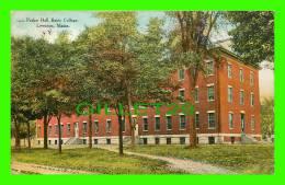 LEWISTON, MAINE - PARKER HALL, BATES COLLEGE - TRAVEL IN 1910 - - Lewiston