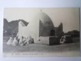 ORAN  (Algérie)  :  Marabout De  SIDI-EL-BACHIR - Oran