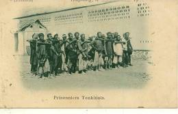 HAÏPHONG - Prisonniers Tonkinois - Viêt-Nam