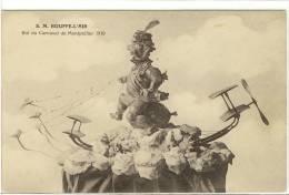Carte Postale Ancienne Montpellier - Carnaval 1910 - S.M. Bouffe L'Air, Roi Du Carnaval  - Fête - Montpellier