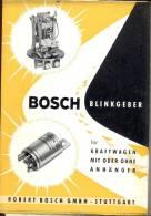 Brochure Bosch Stuttgart - Auto - Blinkgeber Fur Kraftwagen - Manuels De Réparation