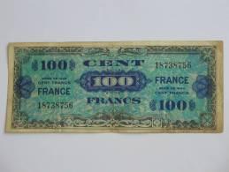 100 Francs - FRANCE - Sans Série  - Billet Du Débarquement - 4 Juin 1945. - Treasury
