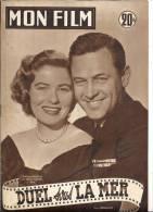 Revue Cinéma, Mon FIlm - N°330 - 17-12-1952 - Duel Sous La Mer - W. HOlden, N. Olson,  Frais De Port France : €1.55 - Cinema