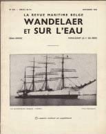 Revue Maritime Belge Wandelaer Sur L´eau Bateau Fronsac Gerling Belgian Airman Marine De Guerre Commissaires Escaut Oste - Books, Magazines, Comics
