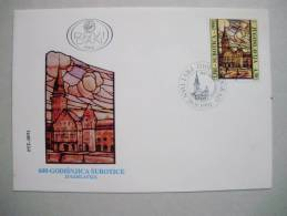 Jugoslawien 2505 FDC, 600 Jahre Stadt Subotica (Maria-Theresiopel) - FDC