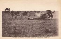 L´Artillerie En Manoeuvres - Batterie De 155 Court - La Première Pièce Vient De Tirer - Manovre