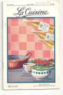 La Cuisine N°48 De Juin 1931 Revue Mensuelle De La Parfaite Maîtresse De Maison Anvers - Gastronomie