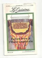 La Cuisine N°52 De Novembre 1931 Revue Mensuelle De La Parfaite Maîtresse De Maison Anvers - Gastronomie